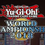 Yu-Gi-Oh! World Championship 2018 決勝戦感想 どの部門も熱い戦いでした!
